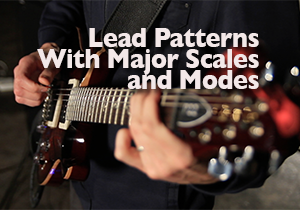 lead patterns with major scales and modes