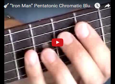 """Iron Man"" Pentatonic Chromatic Blues Scale Riff"