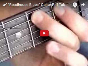 """Roadhouse Blues"" Guitar Riff Tab"
