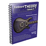 Fretboard Theory Volume II book