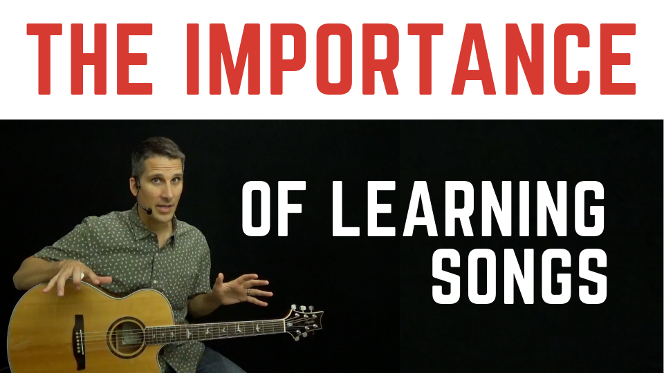 Importance of Learning Guitar Songs